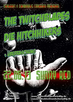 TWITCHBLADES + DIE HITCHHIKERS