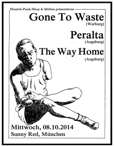 Hardcore Show – Gone To Waste / The Way Home / Peralta