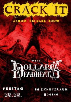 CRACK IT Album Release Show + DOLLARS FOR DEADBEATS @ Schutzraum
