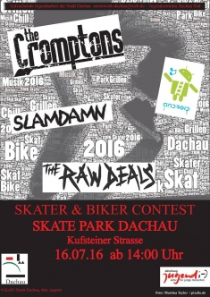 Skate und Bike Contest 2016: SLAMDAMN + THE RAW DEALS + THE CROMPTONS + ANDROID @ Skatepark Dachau