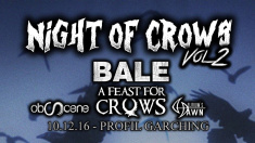 Bale, A Feast For Crows, obScene, Delirium's Dawn @ Profil