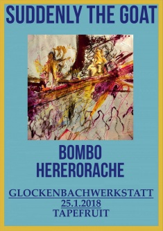 Suddenly The Goat Album Release, Bombo, Herero Rache @ Glockenbachwerkstatt