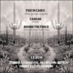 CASKAR, BEHIND THE FENCE, FIRE IN CAIRO @ Feierwerk